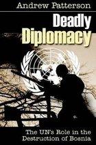 Deadly Diplomacy