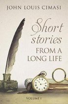 Short Stories from a Long Life