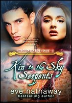 Kin to the Sky Serpents: Blood Waters 3