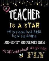 Teacher Appreciation Gift Lined Journal Notebook A Teacher Is A Star