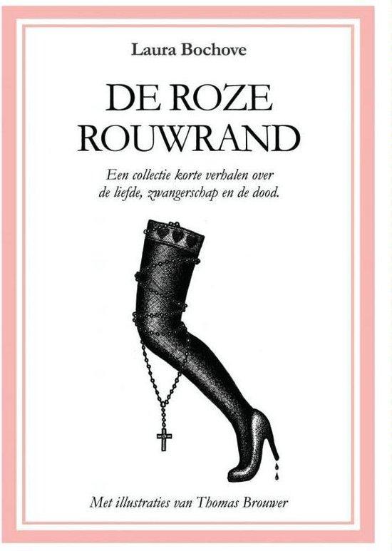 De roze rouwrand - Laura Bochove |