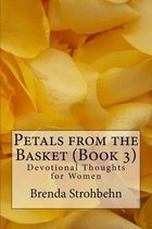 Petals from the Basket (Book 3)