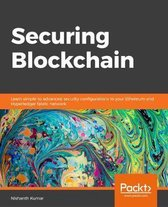 Securing Blockchain Networks like Ethereum and Hyperledger Fabric
