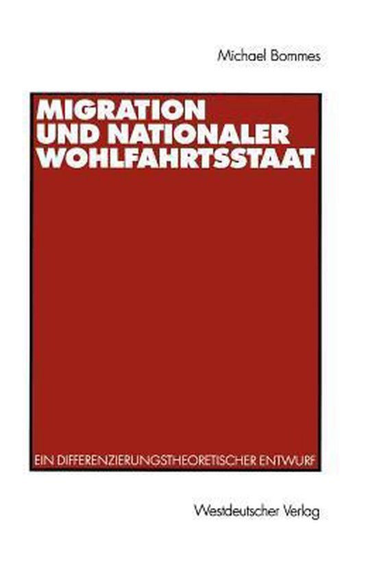 Boek cover Migration und Nationaler Wohlfahrtsstaat van Michael Bommes (Paperback)