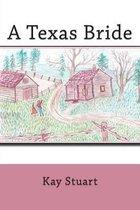 A Texas Bride