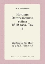 History of the War of 1812. Volume 2