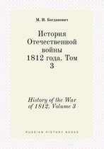 History of the War of 1812. Volume 3