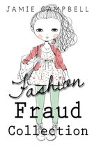 The Fashion Fraud Collection