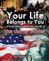 Your Life Belongs to You