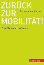 Boek cover Zurück zur Mobilität! van Hermann Knoflacher