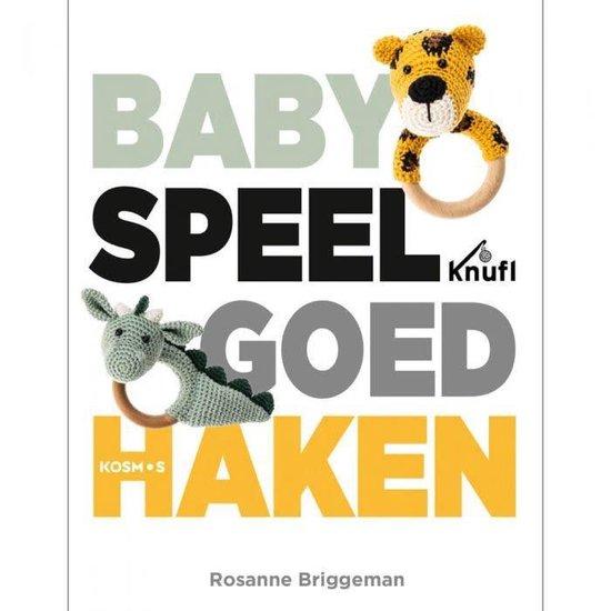 Babyspeelgoed haken - Rosanne Briggeman |
