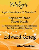 Walzer Lyric Pieces Opus 12 Number 2 Beginner Piano Sheet Music