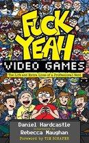 Omslag Fuck Yeah, Video Games
