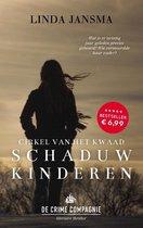 Boek cover Cirkel van het kwaad 1 - Schaduwkinderen van Linda Jansma (Paperback)