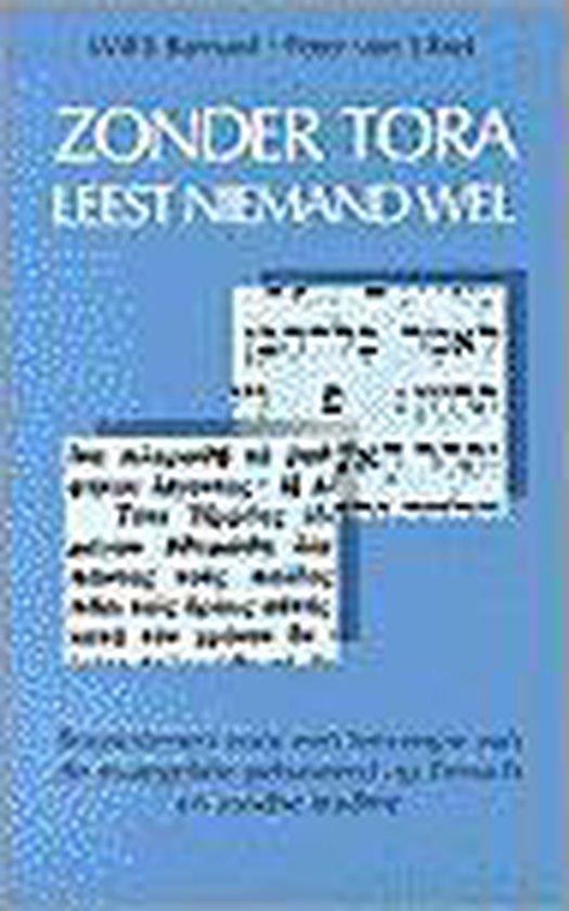 Boek cover Zonder tora leest niemand wel van Willem Barnard (Paperback)