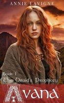 The Druid's Prophecy (Avana, book 1)