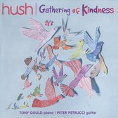 Gathering of Kindness [Hush Collection, Vol. 19]