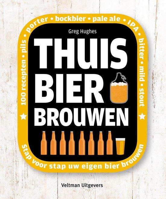 Boek cover Thuis bier brouwen van Greg Hughes (Hardcover)