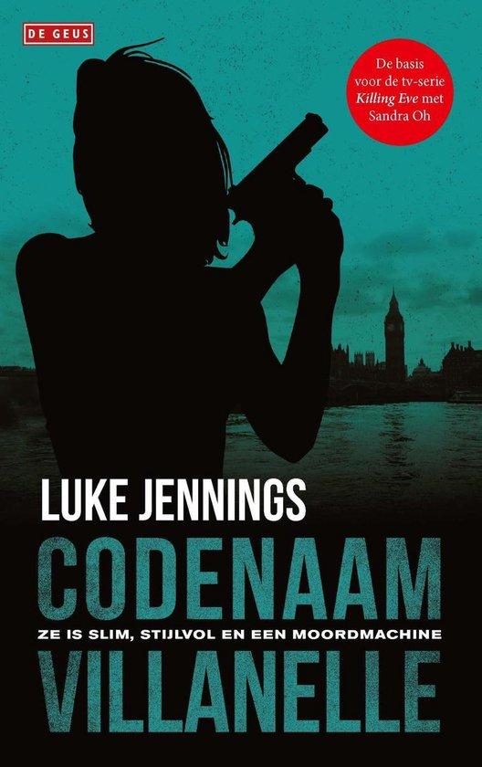 Codenaam Villanelle - Luke Jennings | Fthsonline.com