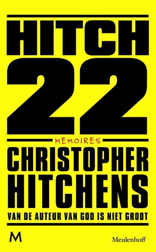Hitch 22 - Christopher Hitchens |