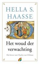 Haasse, Hella:Het woud der verwachting / druk 1