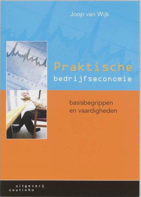 Praktische bedrijfseconomie - J. van Wijk  