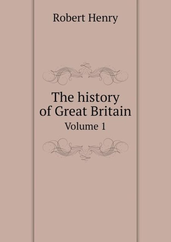 The History of Great Britain Volume 1