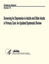 Screening for Depression in Adults and Older Adults in Primary Care