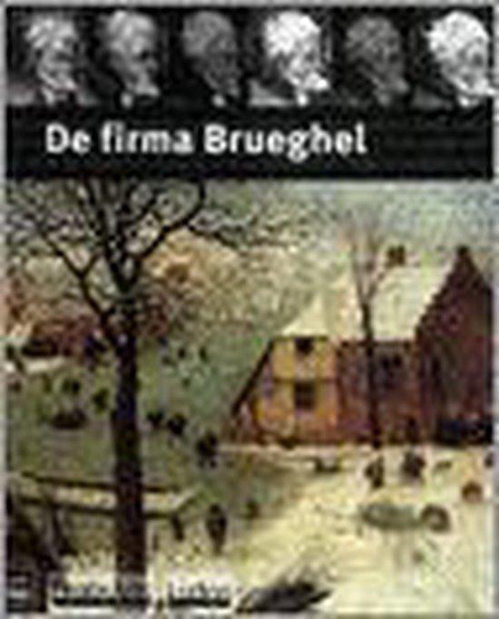 De Firma Brueghel - Rik van Wegen  