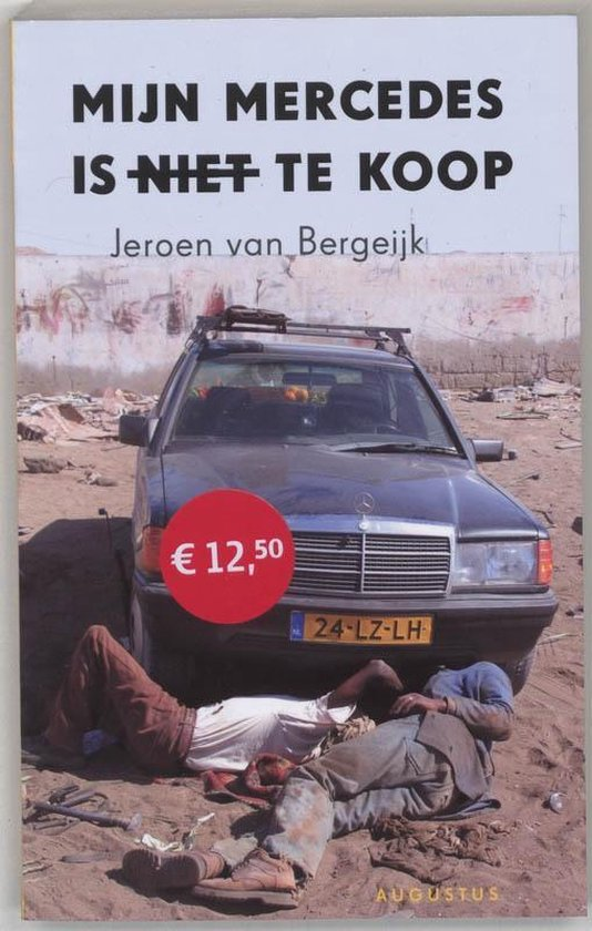 Mijn mercedes is niet te koop - Jeroen van Bergeijk |