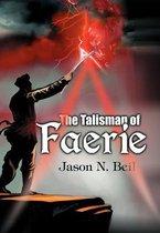 The Talisman of Faerie