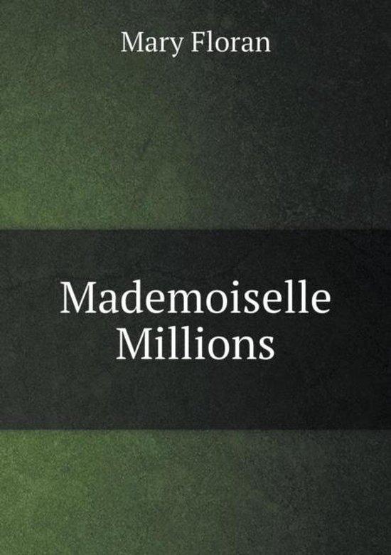 Mademoiselle Millions