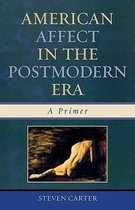 American Affect in the Postmodern Era