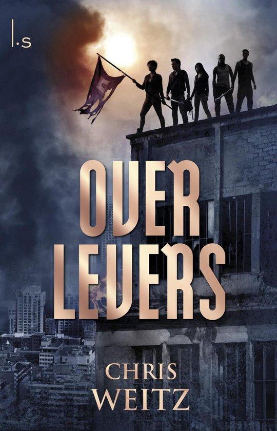 Overlevers - Chris Weitz |