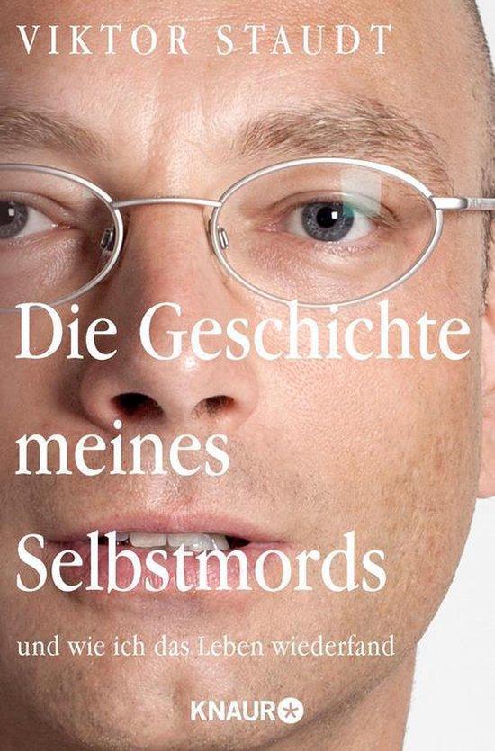 Boek cover Die Geschichte meines Selbstmords van Viktor Staudt (Onbekend)