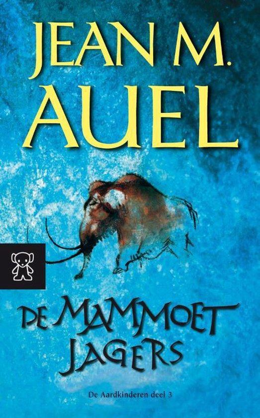 De Aardkinderen / 3 De Mammoetjagers - Jean M. Auel |