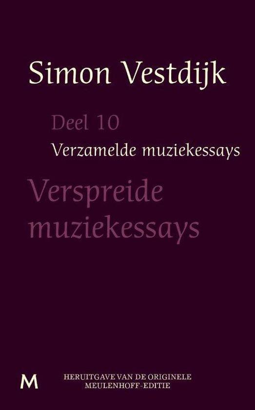 Verzamelde muziekessays deel 10 - Simon Vestdijk | Fthsonline.com