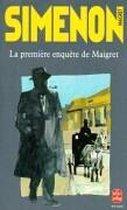 La premiere enquete de Maigret