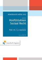Hoodstukken sociaal recht Arbeidsrecht editie 2013