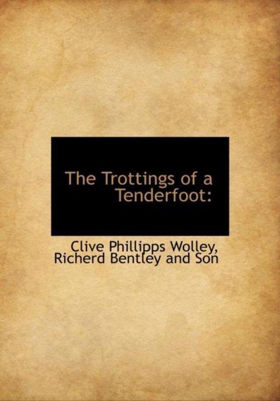 The Trottings of a Tenderfoot
