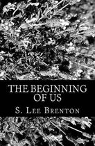 The Beginning of Us