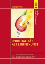 Spiritualität als Lebenskunst