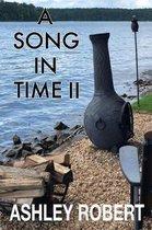 Boek cover A Song in Time II van Ashley Robert