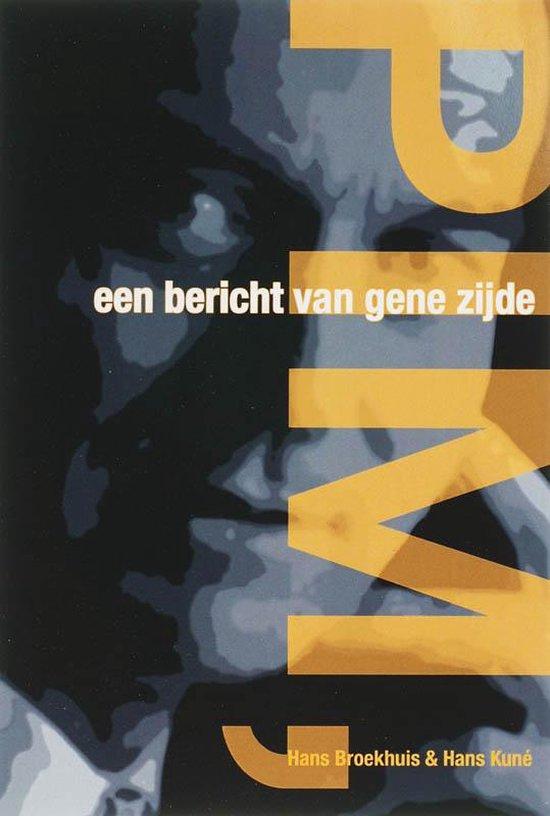 Pim, Een Bericht Van Gene Zijde