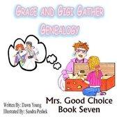 Grace and GiGi Gather Genealogy