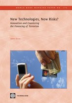 New Technologies, New Risks?: Innovation And Countering Terrorist Financing