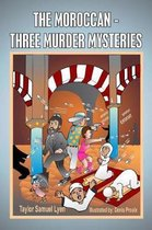 The Moroccan-Three Murder Mysteries