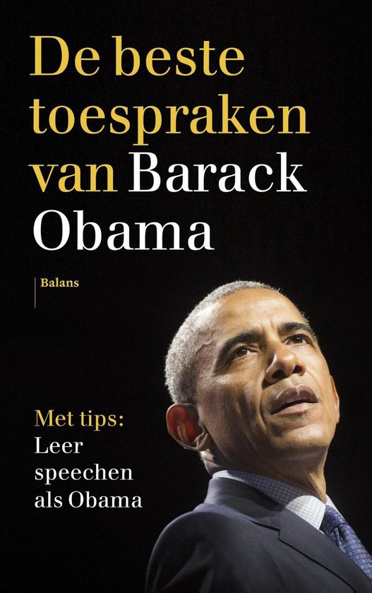 De beste toespraken van Barack Obama - Barack Obama |