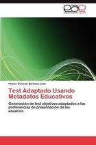 Test Adaptado Usando Metadatos Educativos