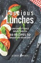 Luscious Lunches